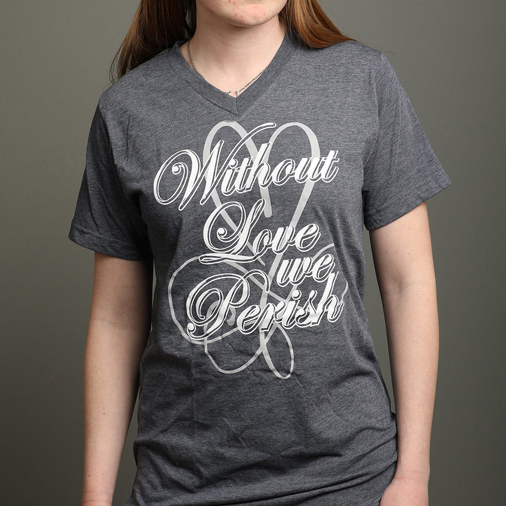 without love we perish